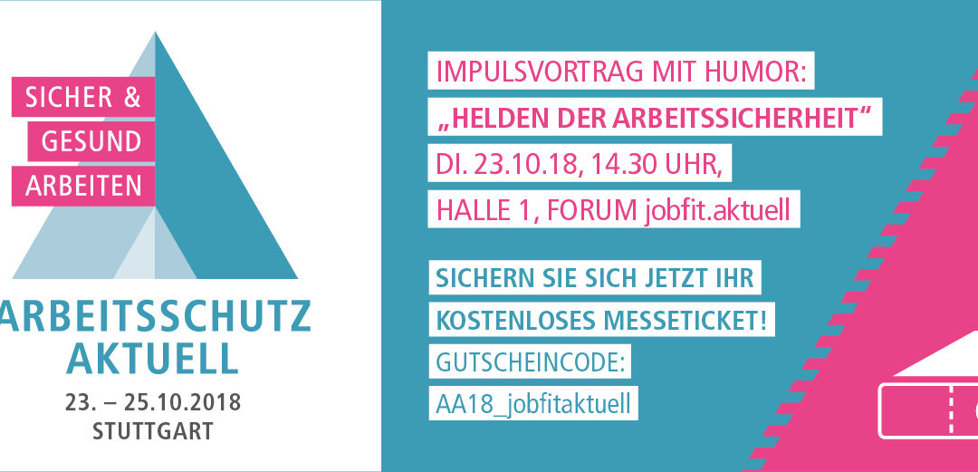Gratisticket sichern: Helden der Arbeitssicherheit – live am 23.10.18 in Stuttgart