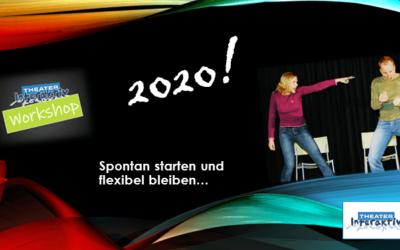 2020: Spontan starten und flexibel bleiben